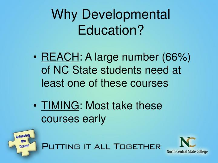 Why Developmental Education?