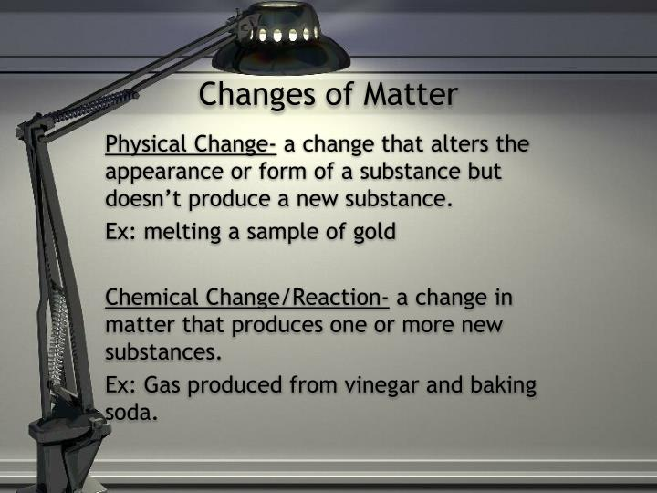 changes of matter n.