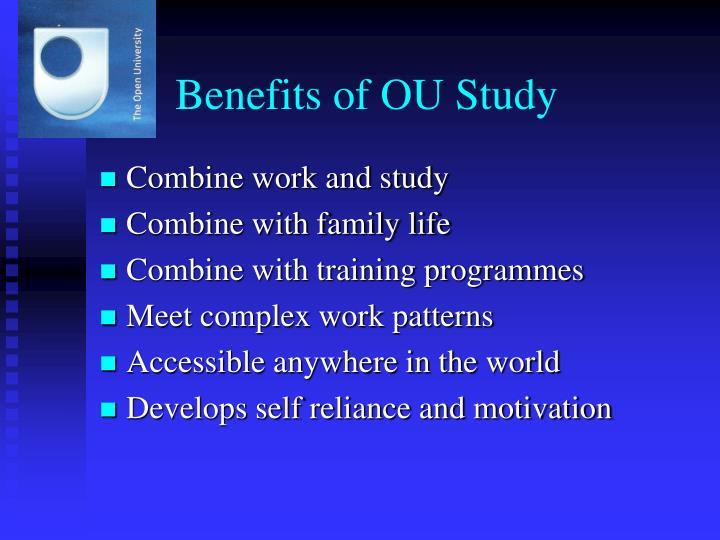 Benefits of OU Study