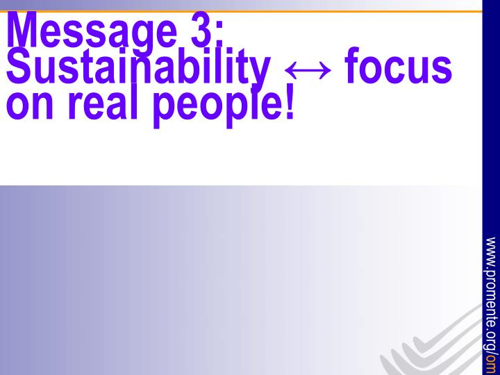 Message 3: Sustainability ↔ focus on