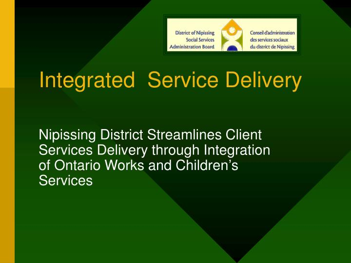 integrated service delivery n.