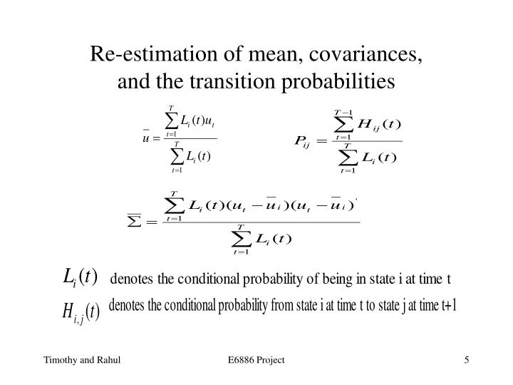 Re-estimation of mean, covariances,