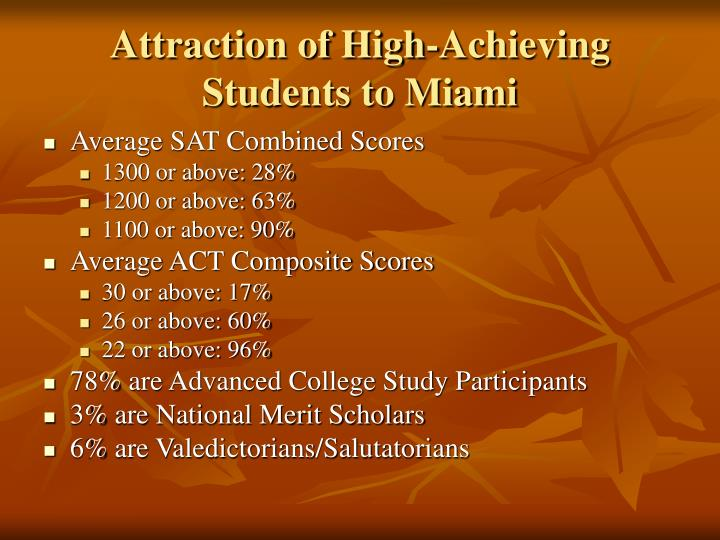 Attraction of High-Achieving Students to Miami