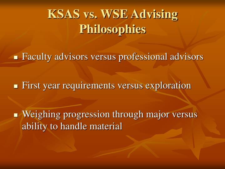 KSAS vs. WSE Advising Philosophies