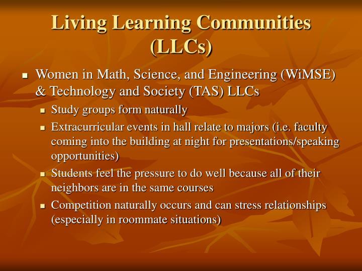 Living Learning Communities (LLCs)