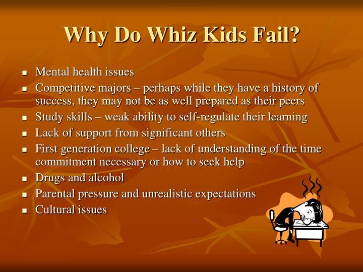 Why Do Whiz Kids Fail?