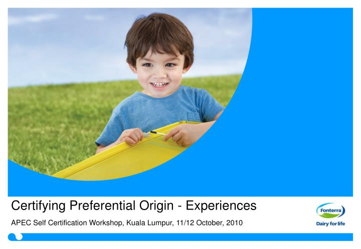 certifying preferential origin experiences n.