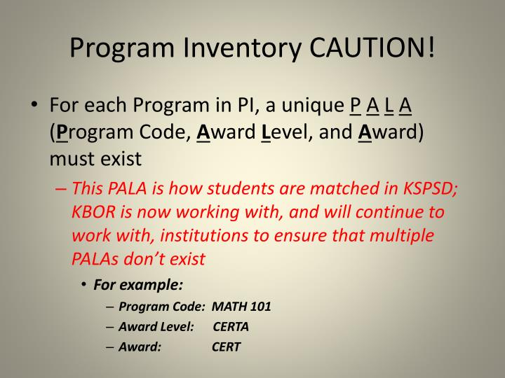Program Inventory CAUTION!
