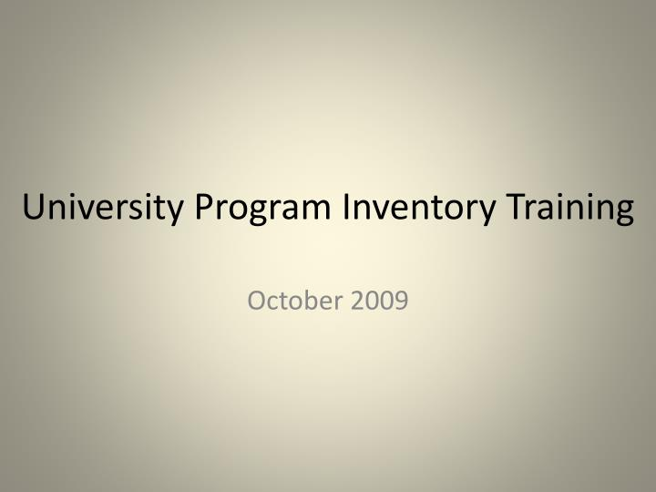 University program inventory training