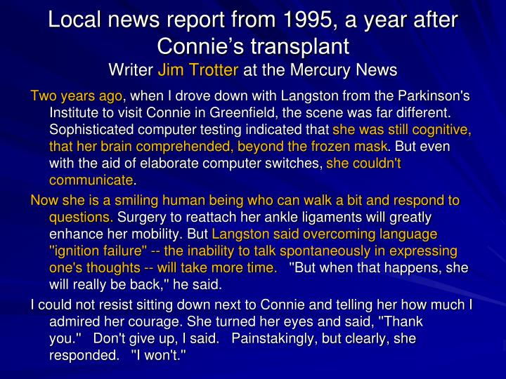 Local news report from 1995, a year after Connie's transplant