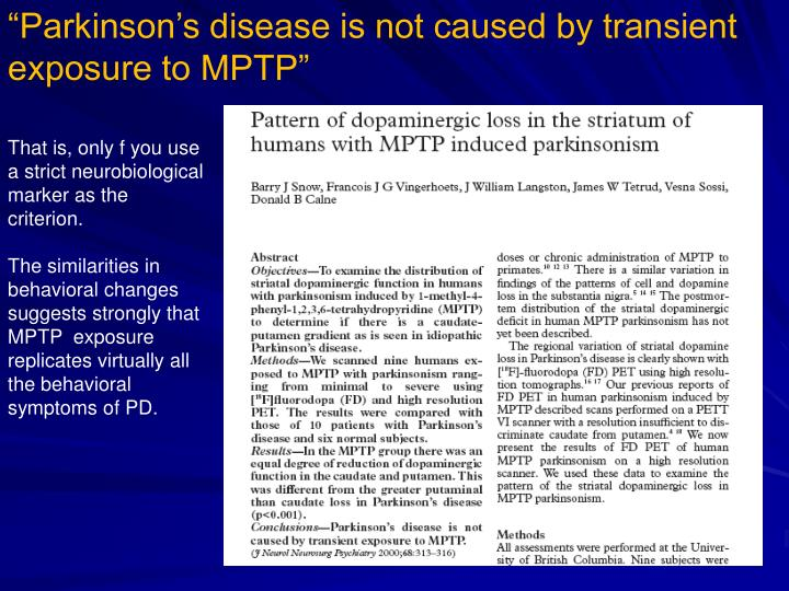 """Parkinson's disease is not caused by transient exposure to MPTP"""