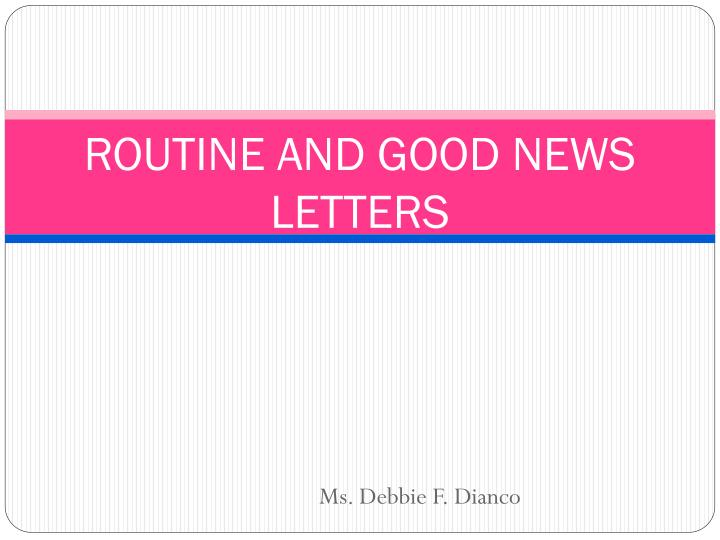 routine and good news letters n.