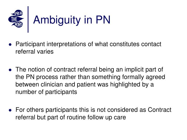 Ambiguity in PN