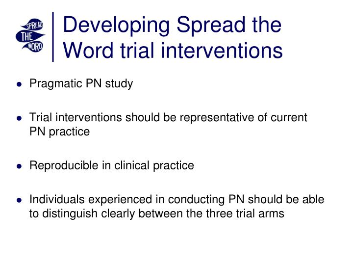Developing Spread the Word trial interventions