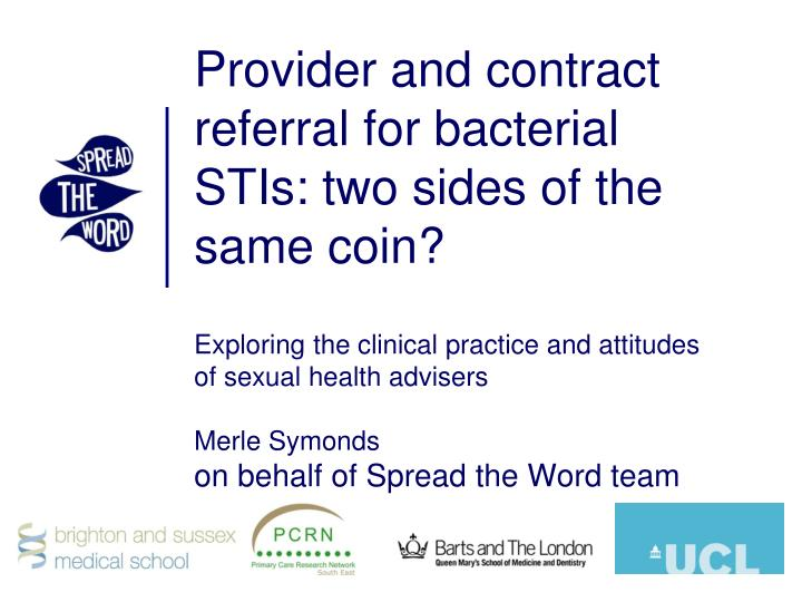 Provider and contract referral for bacterial STIs: two sides of the same coin?