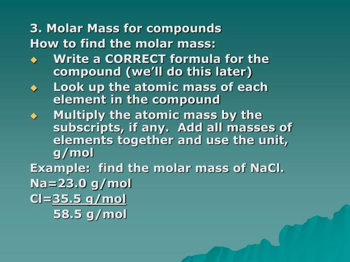 3. Molar Mass for compounds