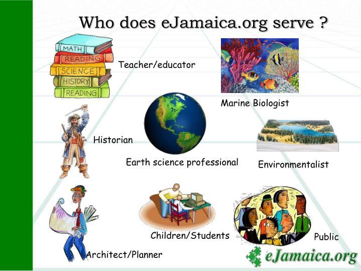 Who does eJamaica.org serve ?