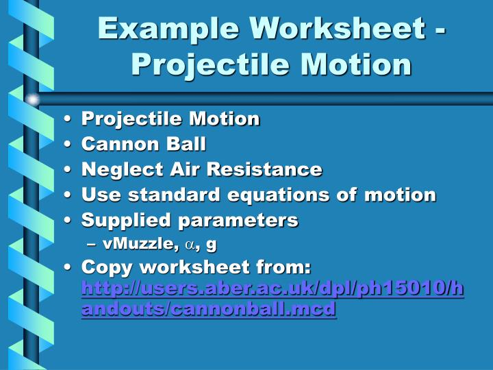 Example Worksheet - Projectile Motion