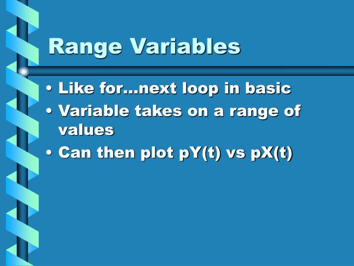 Range Variables