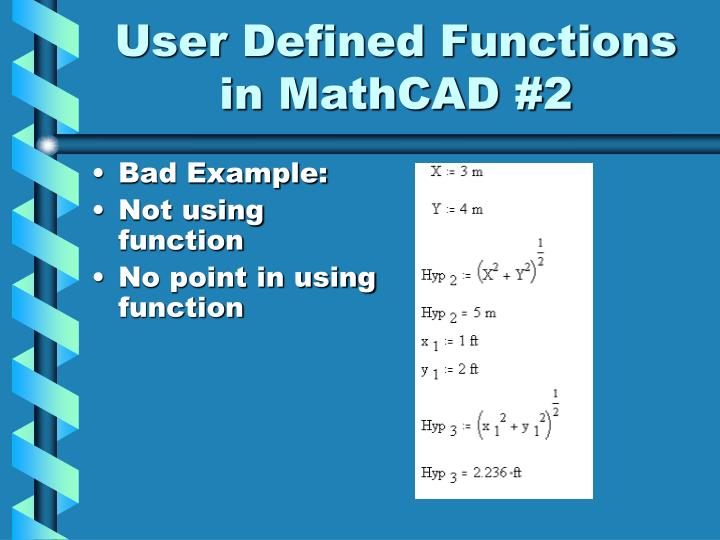 User Defined Functions in MathCAD #2