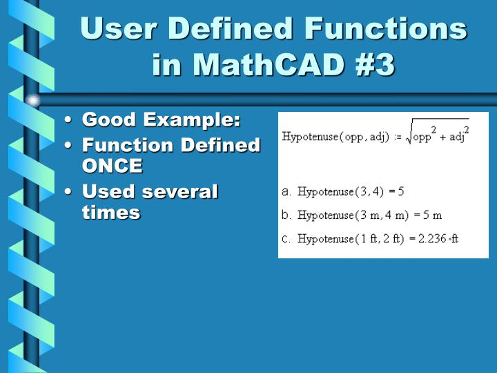 User Defined Functions in MathCAD #3