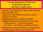how did jews at time of christ view their sacred scriptures was there a jewish canon