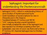 septuagint important for understanding the deuterocanonicals