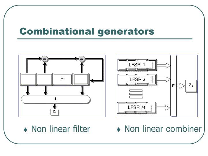 Combinational generators