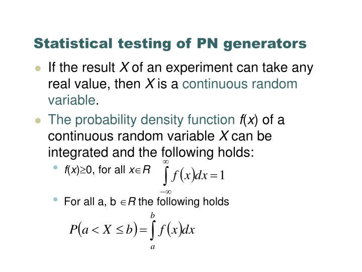 Statistical testing of PN generators
