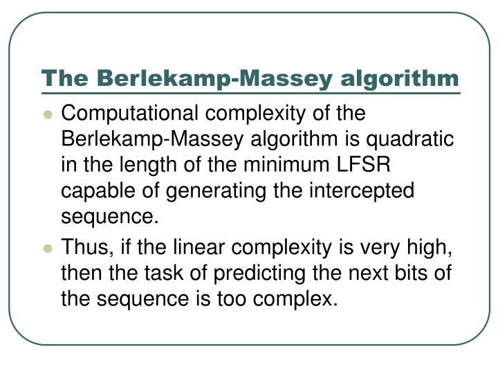 The berlekamp massey algorithm