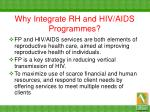 why integrate rh and hiv aids programmes