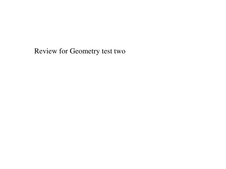 Review for Geometry test two