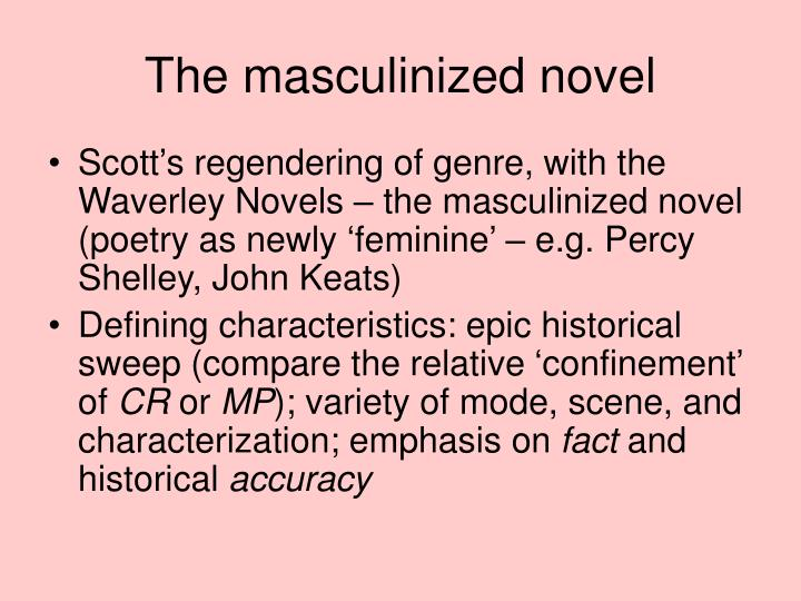 The masculinized novel