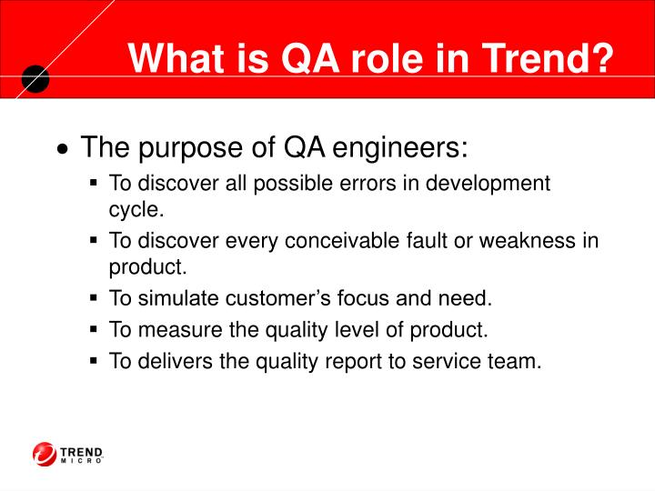 What is QA role in Trend?