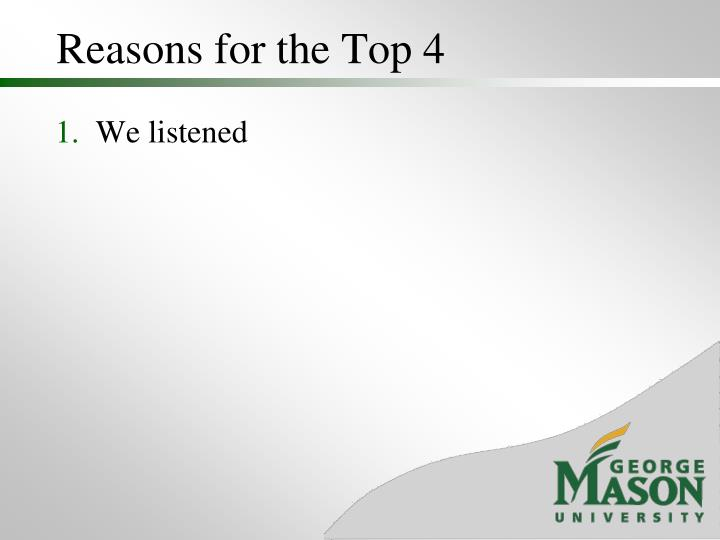 Reasons for the Top 4