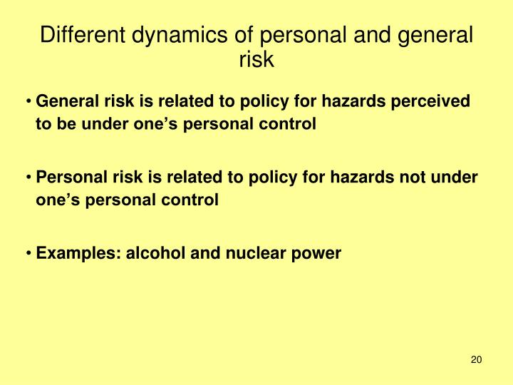 Different dynamics of personal and general risk