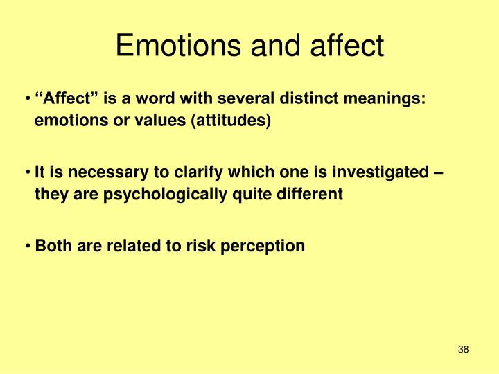 Emotions and affect