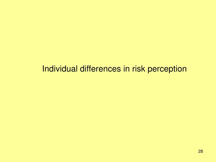 Individual differences in risk perception