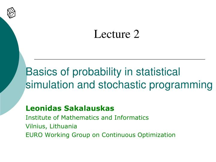 basics of probability in statistical simulation and stochastic programming n.
