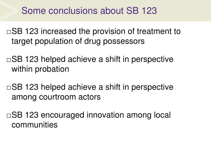 Some conclusions about SB 123
