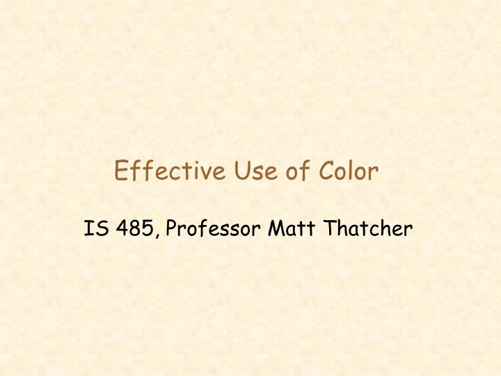 Effective use of color