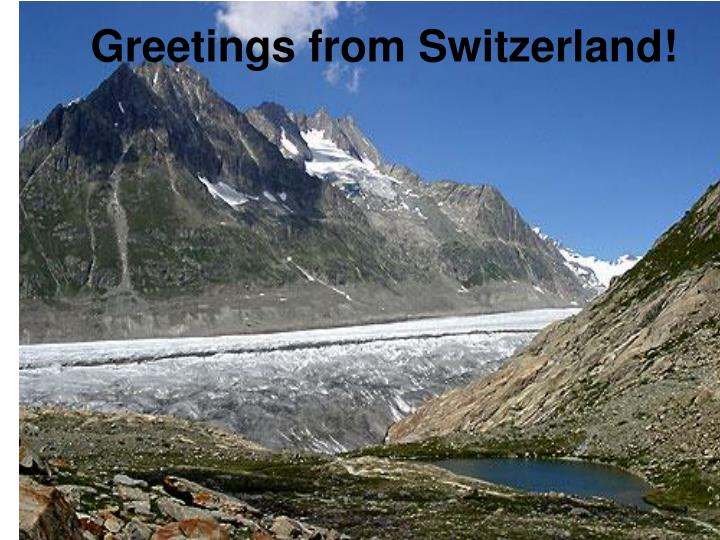 Ppt greetings from switzerland powerpoint presentation id4504164 greetings from switzerland m4hsunfo