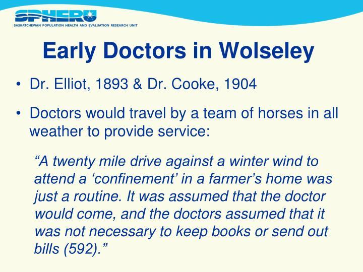 Early Doctors in Wolseley