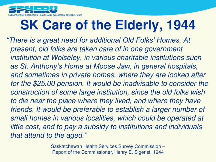 SK Care of the Elderly, 1944