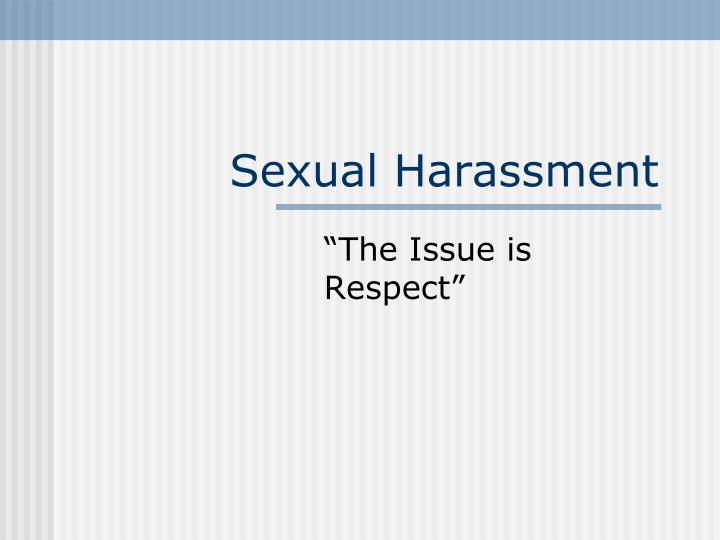 "an introduction to the issue of sexual harassment in the workplace Sexual harassment essay by lauren bradshaw ""sexual harassment is not an exclusively sexual issue but may be an exploitation of a power relationship."