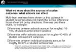 what we know about the sources of student outcomes what schools can affect