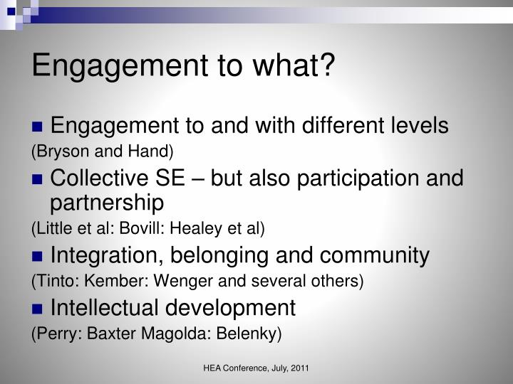 Engagement to what?