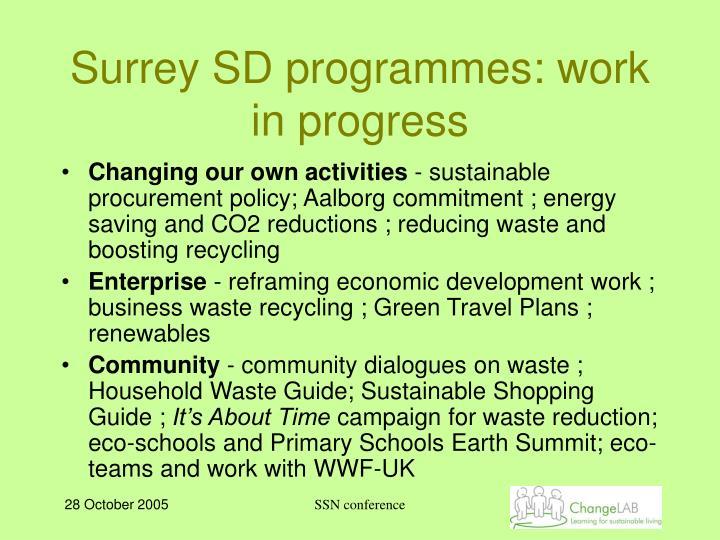 Surrey SD programmes: work in progress