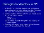 strategies for deadlock in 2pl