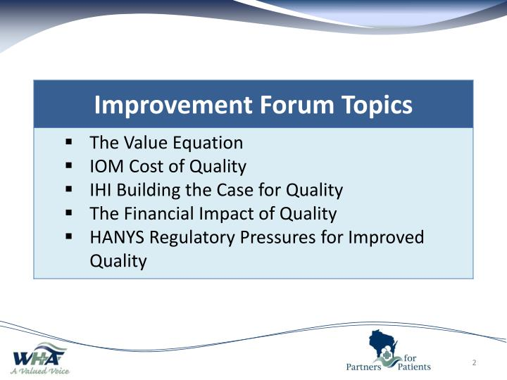 Wha improvement forum for november building the business case for quality